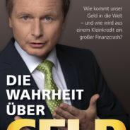 """Die """"Wahrheit über Geld"""" bricht sich Bahn"""